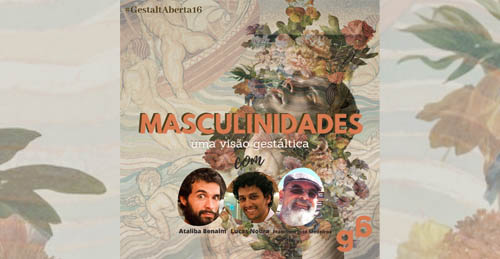 #16 – Masculinidades: uma visão gestáltica.