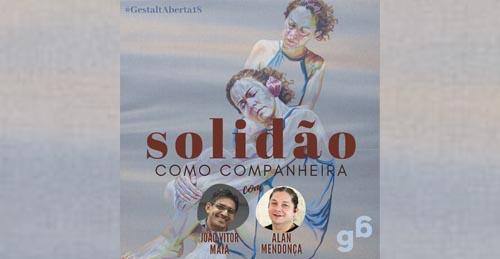#18 – Solidão como companheira.